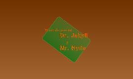 Dr. Jekill y Mr. Hyde