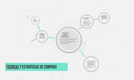 Copy of TECNICAS Y ESTRATEGIAS DE COMPRAS