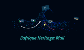 L'afrique Heritage: Mali