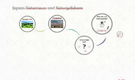 Copy of Japans Naturraum und Naturgefahren