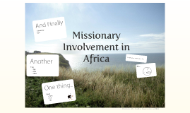 Missionary Involvement in Africa