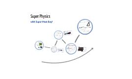 Super Physics with SuperMeatBoy