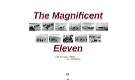 Magnificent Eleven