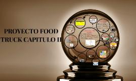 PROYECTO FOOD TRUCK CAPITULO II