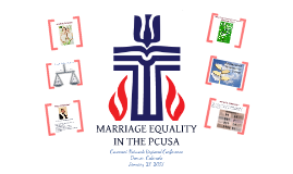 Marriage Equality in the PCUSA with AUDIO PRESENTATION