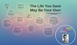 The Life You Save Might Be Your Own