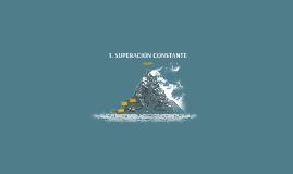 SUPERACIÓN CONSTANTE