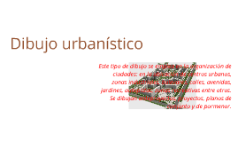 Dibujo urbanístico