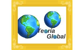 Teoría Global