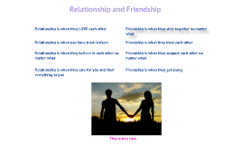 Relationship and Friendhship
