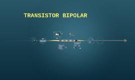 Transistor Bipolar se conoce también por BJT, es un disposit