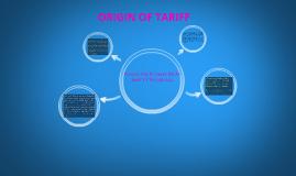 ORIGIN OF TARIFF