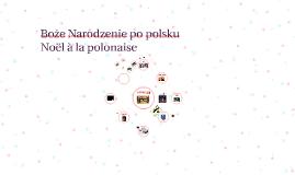 Noël à la polonaise