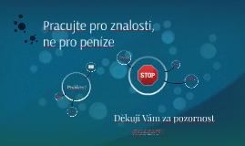 Barcamp NIPCZ 2014: Pracujte pro znalosti, ne pro peníze
