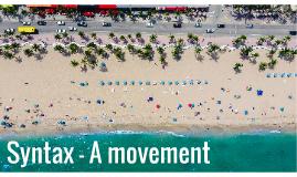 Syntax - A movement