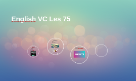 English VC Les 75