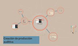 Creación de producción auditiva