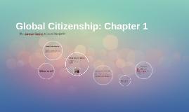 Global Citizenship: Ch 1