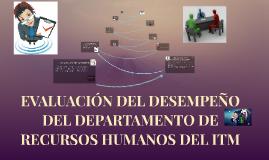 EVALUACIÓN DEL DESEMPEÑO DEL DEPARTAMENTO DE RECURSOS HUMANO