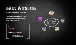 A taste of Agile development and Scrum methodology