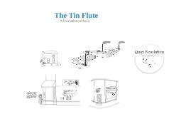 Tin Flute IA Presentation