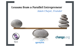 Lessons from a Parallel Entrepreneur
