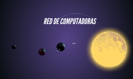 Copy of RED DE COMPUTADORAS