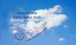Copy of Copy of IMAN KEPADA RASUL ALLAH