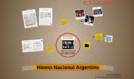 Himno Nacional Argentino - C. I. I. E. Pilar - Ignacio A. D'Asero