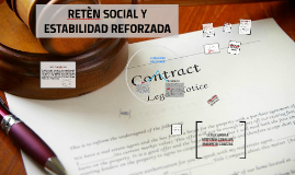 RETÈN SOCIAL Y ESTABILIDAD REFORZADA