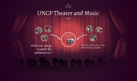 UNCP Theater and Music