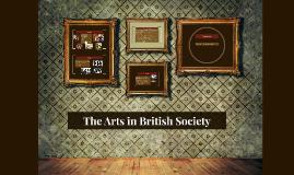 The Arts in British Society