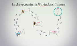 La Advocacion de Maria Auxiliadora