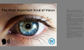 The Most Important Kind of Vision