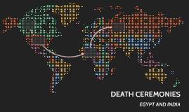 DEATH CERMONIES