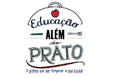 Copy of Apresentação - Prêmio Educação Além do Prato