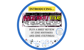 POC Zine Project's Brief Review of Zine Histories and Culture(s) 2017