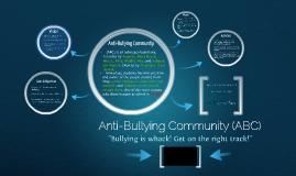 Anti-Bullying Community (ABC)