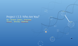 Project 1.3.3: Who Are You?