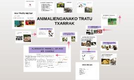 ANIMALIENGANAKO TRATU TXARRAK