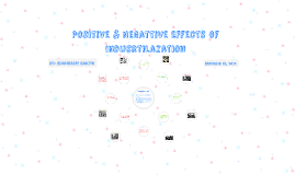 Positive & Negattive Effects of Indusrtilazation