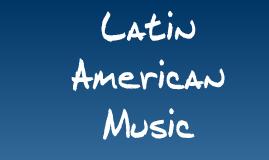 Latin Music... >:O
