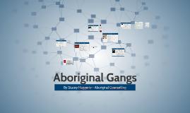 Aboriginal Gangs