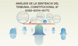 ANÁLIS DE LA SENTENCIA DEL TRIBUNAL CONSTITUCIONAL N° 0022-2