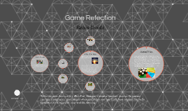 Game Refection