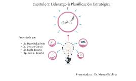 Capitulo 5: Liderazgo & Planificación Estratégica