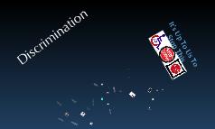 Copy of Discrimination