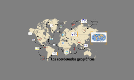 Copy of LAS COORDENADAS GEOGRAFICAS.