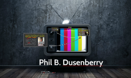 Phil B. Dusenberry