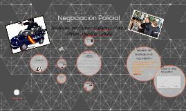 Copy of Copy of Negociación Policial